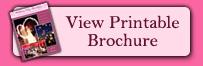 Printable Brochure