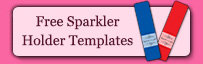 Sparkler Holder Templates