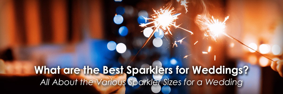 What are the Best Sparklers for Weddings image