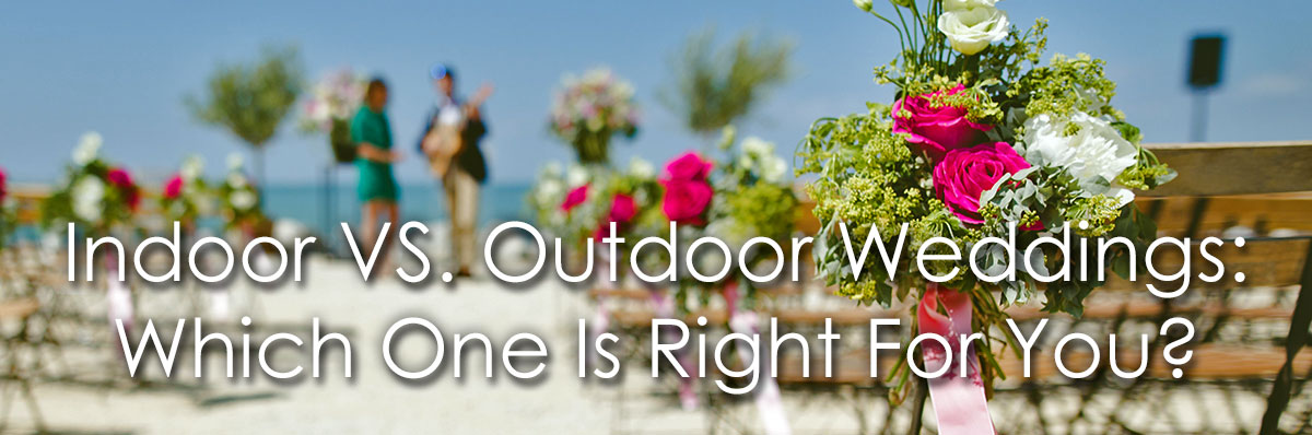 Indoor Versus Outdoor Weddings image