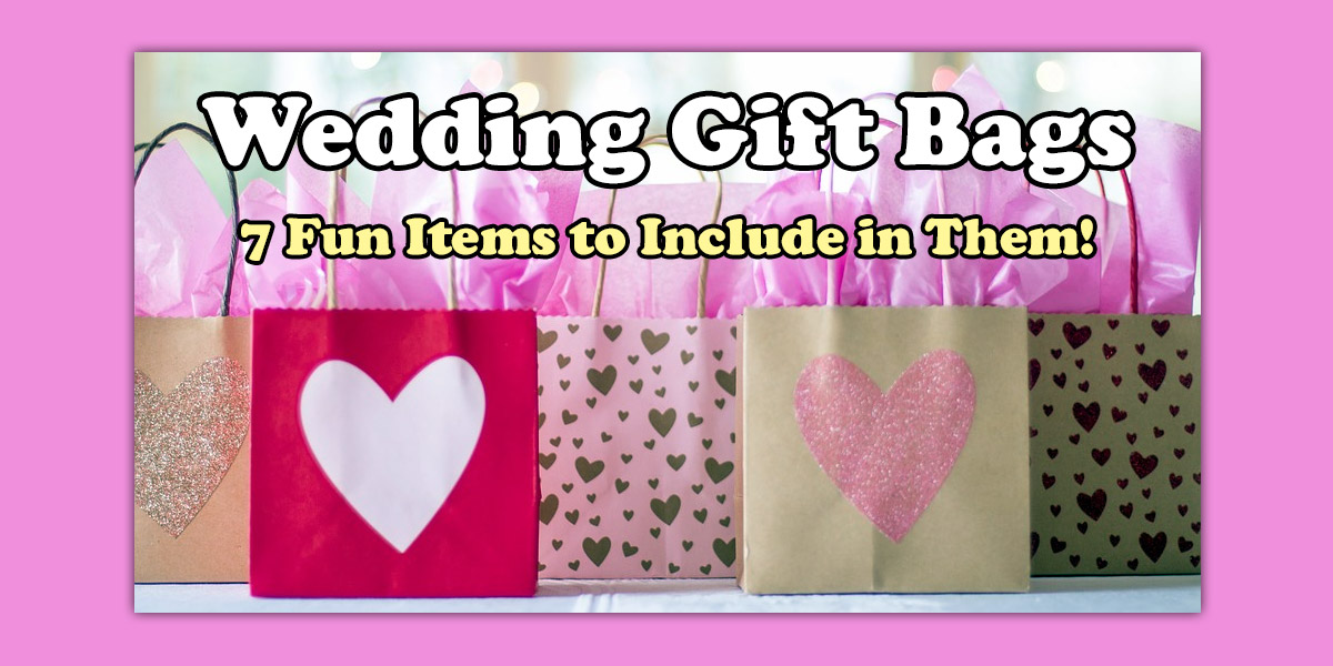 What to Include in a Wedding Gift Bag image