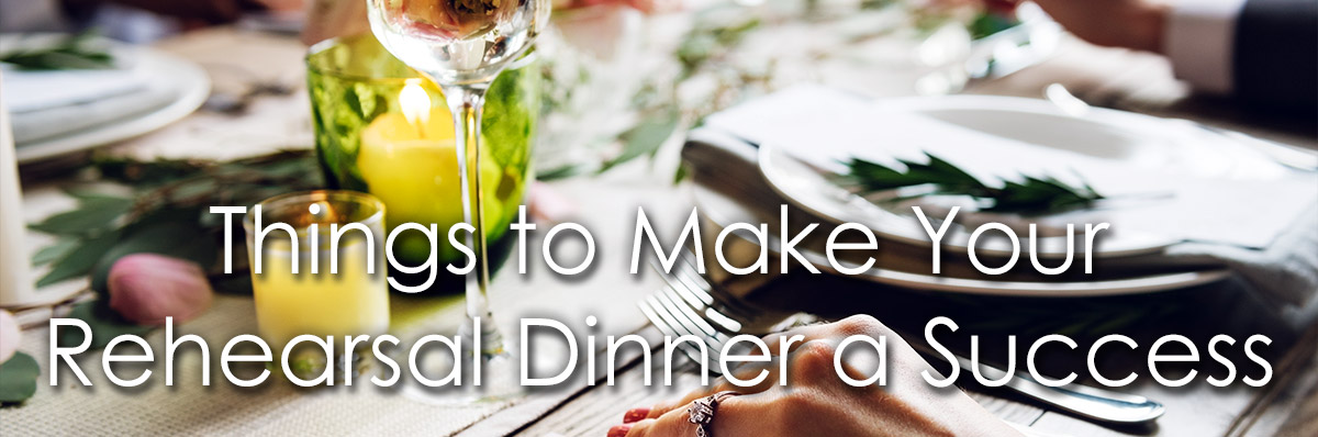 Things to Make Your Rehearsal Dinner a Success image