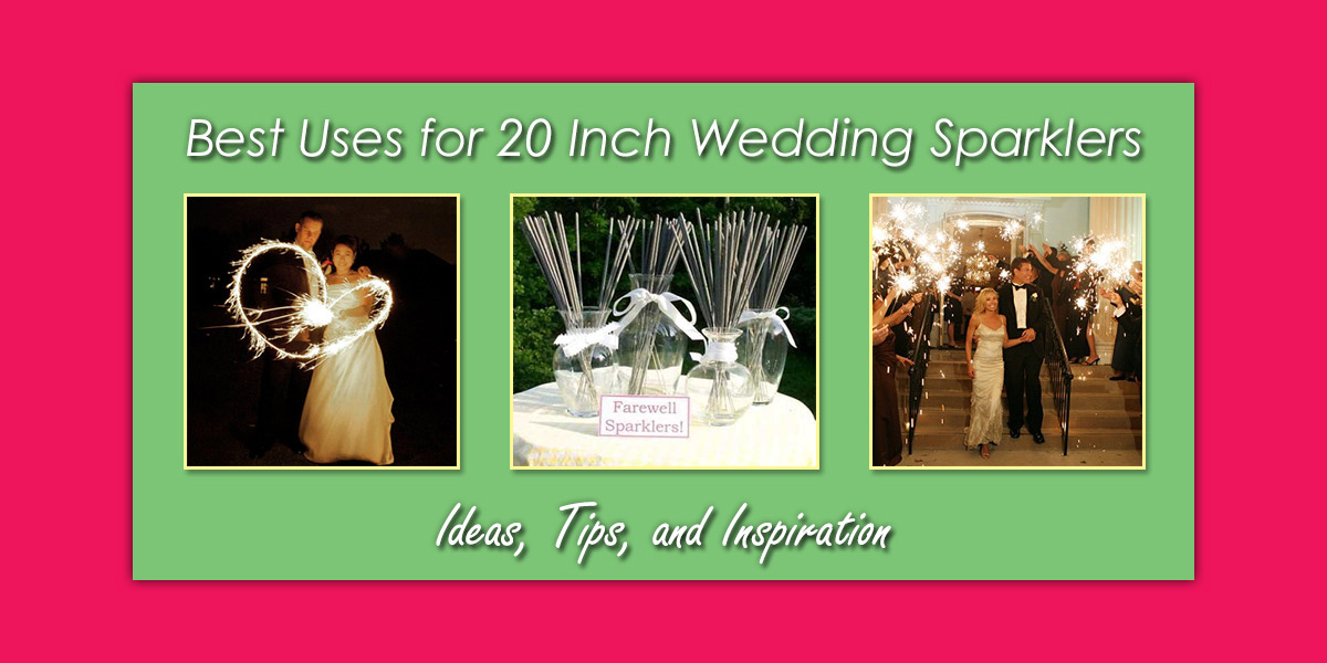 Best Uses for 20 Inch Wedding Sparklers image