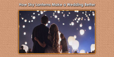 How Sky Lanterns Make a Wedding Better image