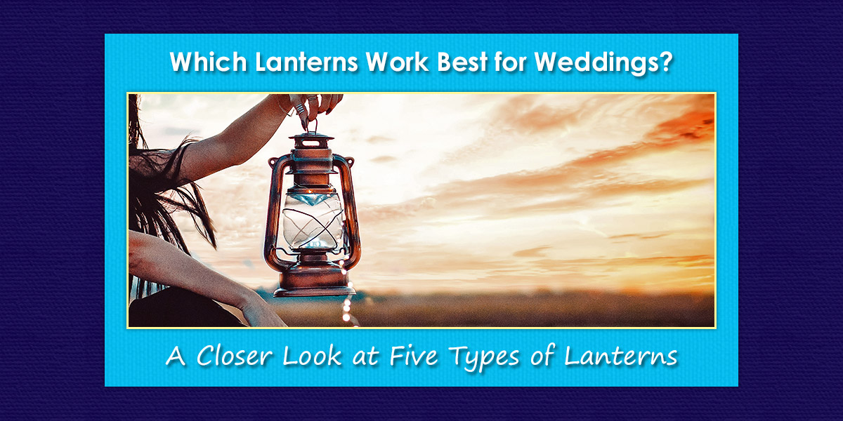 Which Lanterns Work Best for Weddings image