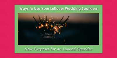 Image of Leftover Wedding Sparklers Being Used in a Mason Jar