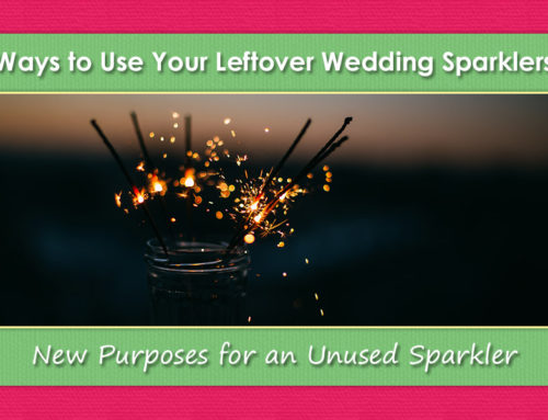 Leftover Wedding Sparklers: New Purposes for an Unused Sparkler