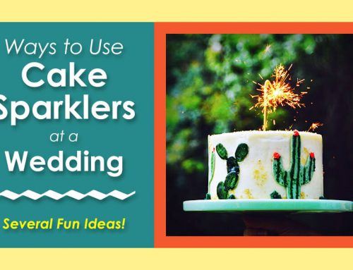 4 Ways to Use Cake Sparklers at a Wedding