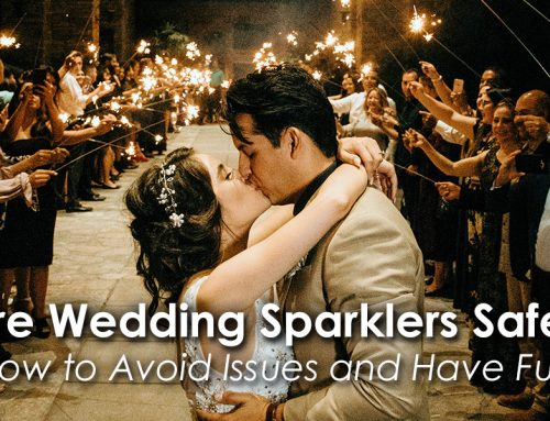 Are Wedding Sparklers Safe to Use?