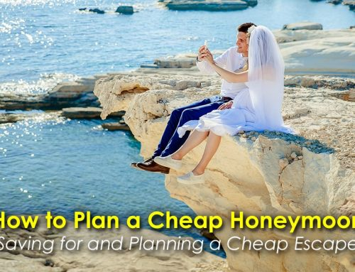 How to Plan a Cheap Honeymoon