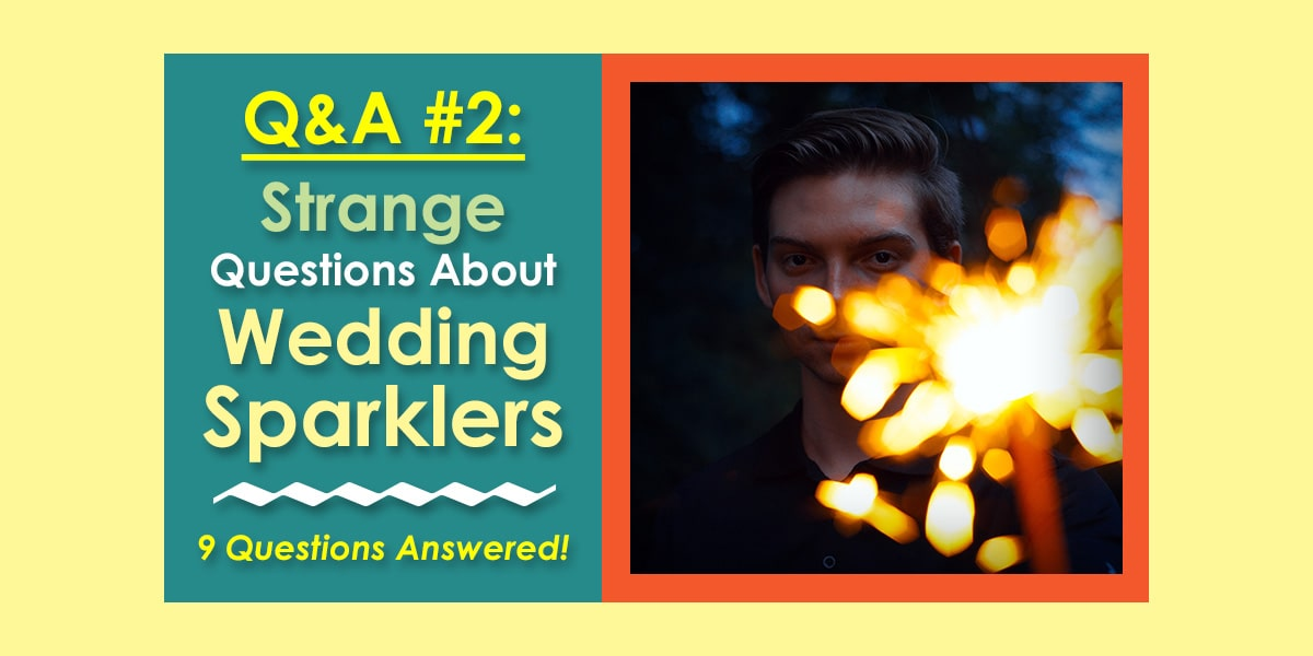 Strange Questions About Wedding Sparklers image