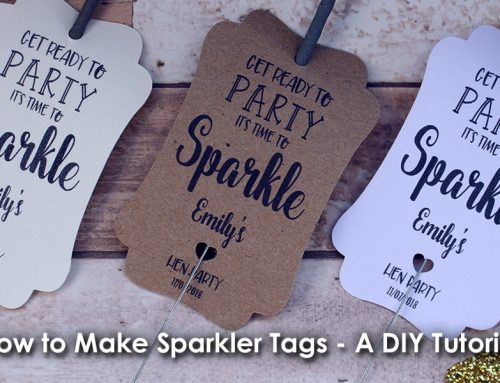 How to Make Sparkler Tags – A DIY Tutorial