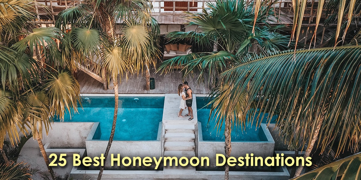 Image of the 25 Best Honeymoon Destinations