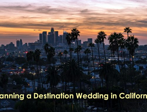 Planning a Destination Wedding in California