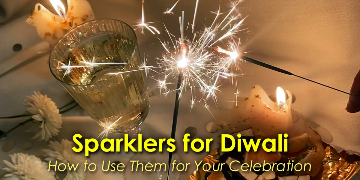Image of How to Use Sparklers for Diwali Celebrations