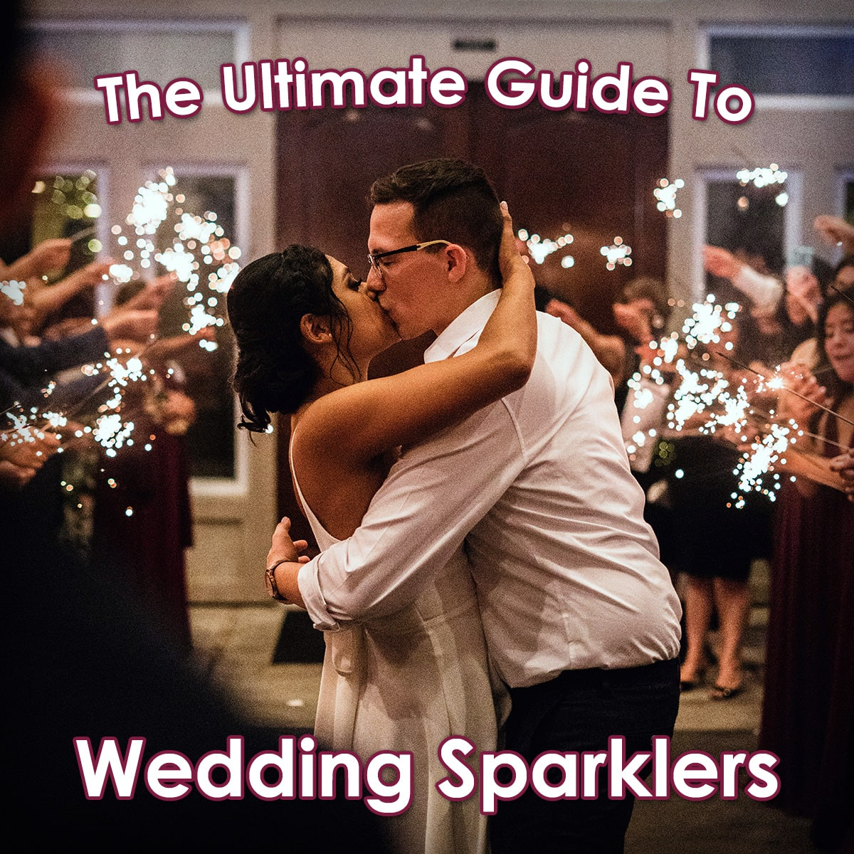 Image of the Ultimate Guide to Wedding Sparklers
