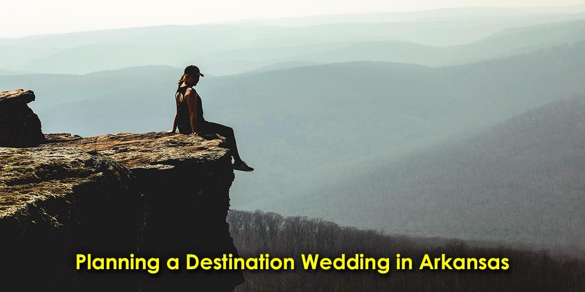 Image of Planning a Destination Wedding in Arkansas
