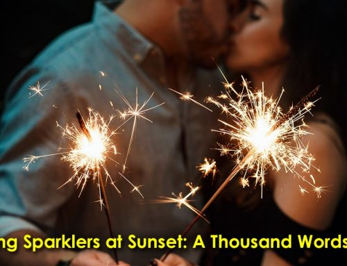 Using Sparklers at Sunset: A Thousand Words #9