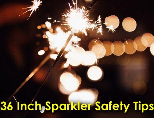36 Inch Sparkler Safety Tips