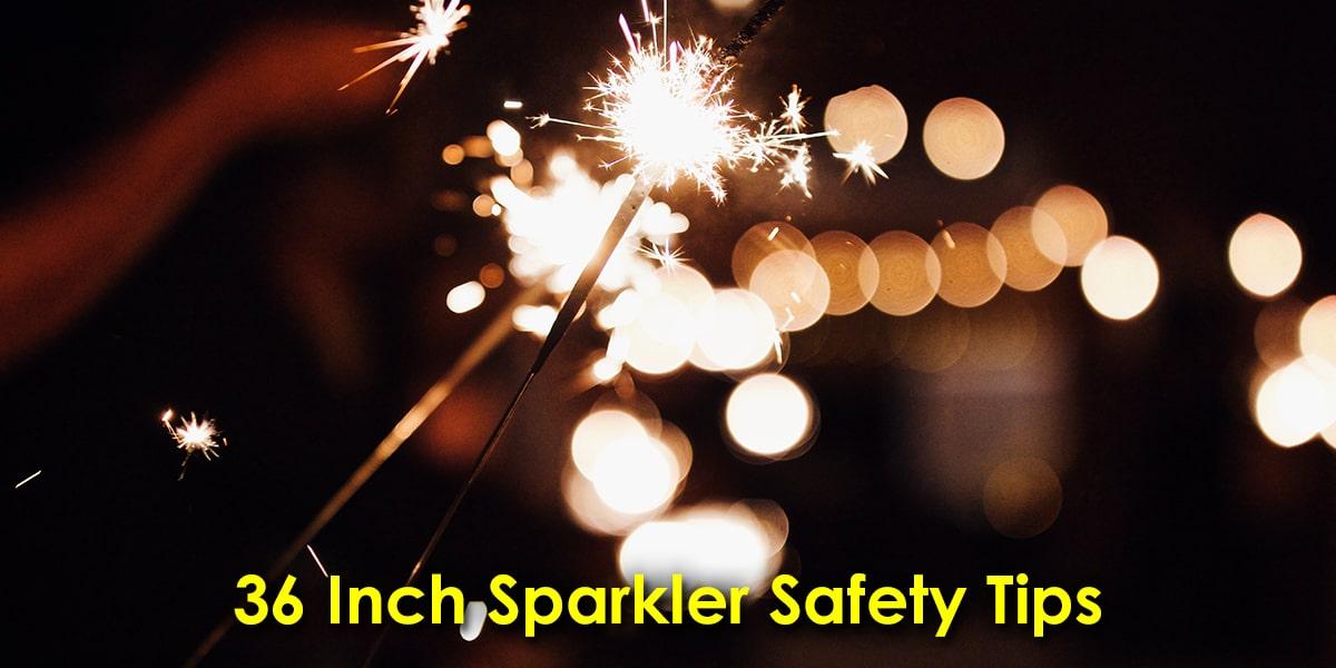 36 Inch Sparkler Safety Tips image