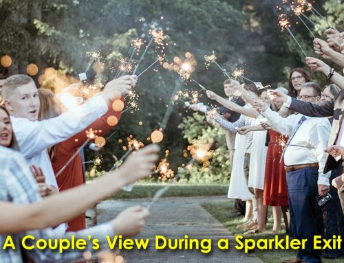 A Couple's View During a Sparkler Exit: A Thousand Words #11