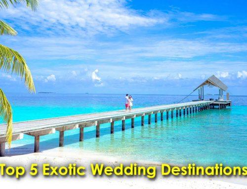 Top Five Exotic Wedding Destinations